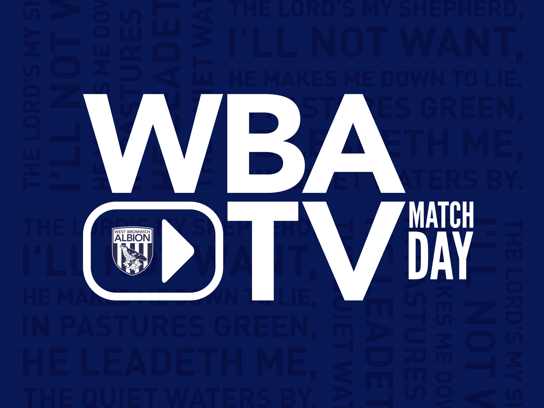WBA TV Matchday